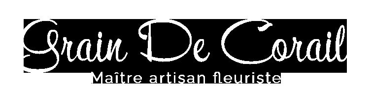 Grain De Corail, Maître artisan Fleuriste - Livraison partout en France
